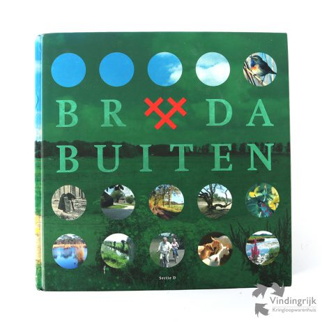 Breda Buiten - Het Buitengebied rond het Stadscentrum
