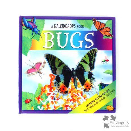 Bugs is een Pop-up boek over insecten. Het boek bevat ook veel kleurige 3D-plaatjes. Het is een uitgave van Kaleidopops uit 2009.