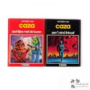 2 verhalen van Caza: Zachtjes met de buren (1982) en het vervolg Aan 't eind linksaf (1983) zijn 2 Stripboeken met hardcover in de luxe uitgave van Dargaud/Oberon.