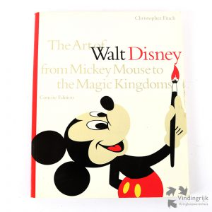 The Art of Walt Disney from Mickey Mouse to the Magic Kingdoms christopher finch